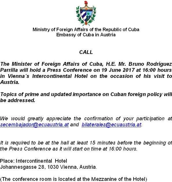 The Minister of @CubaMINREX will be hold a press conference in #Viena @CubaMINREX @JoseCarlosRguez @ElioRPerdomo @GlezGaliano<br>http://pic.twitter.com/D0t5mLqczQ