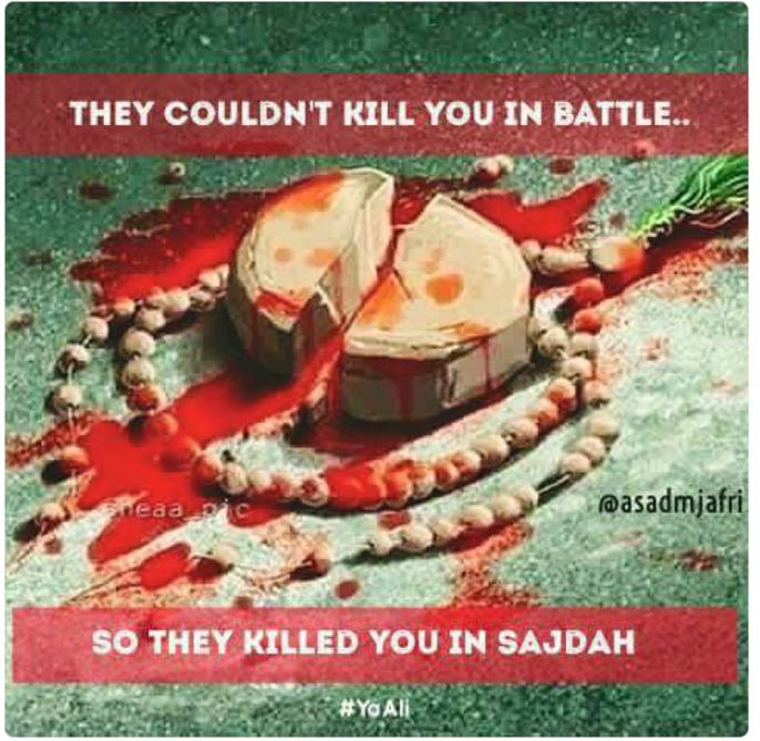 They couldn&#39;t kill you in battle.... So they killed you in Sajda.... #My Master #ImamAli as  #YoumeAli #فزت_ورب_الكعبہ  #یوم_شہادت_باب_علم<br>http://pic.twitter.com/rR8M7Notcu