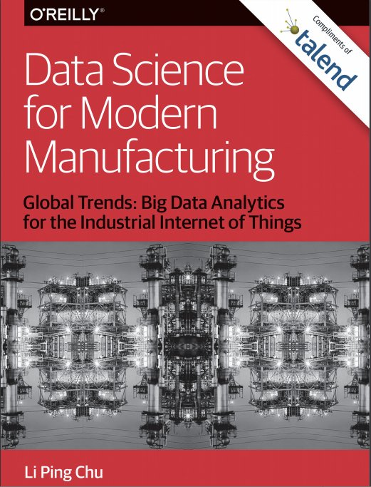 O'Reilly Report: Data Science for Modern Manufacturing
