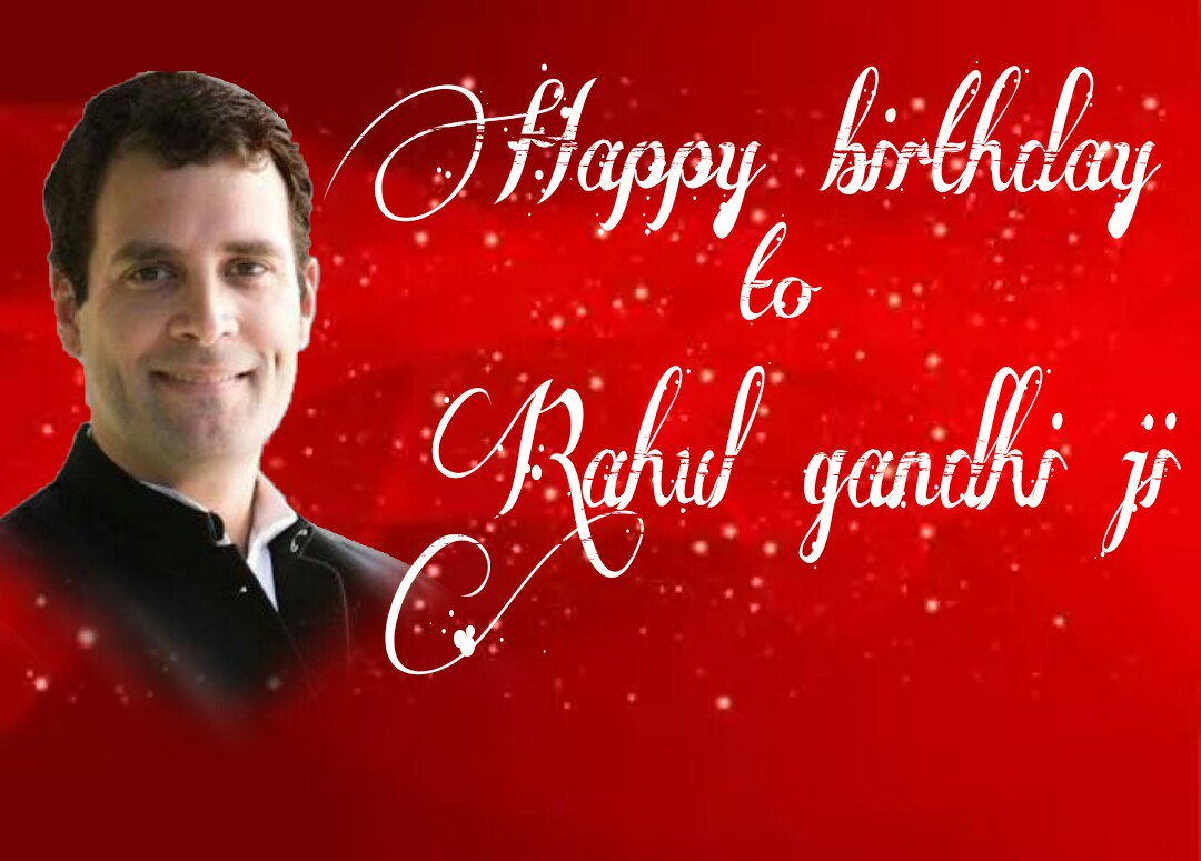 Wishing a very very great happy birthday to our beloved leader & AICC vice president. MR RAHUL GANDHI JI