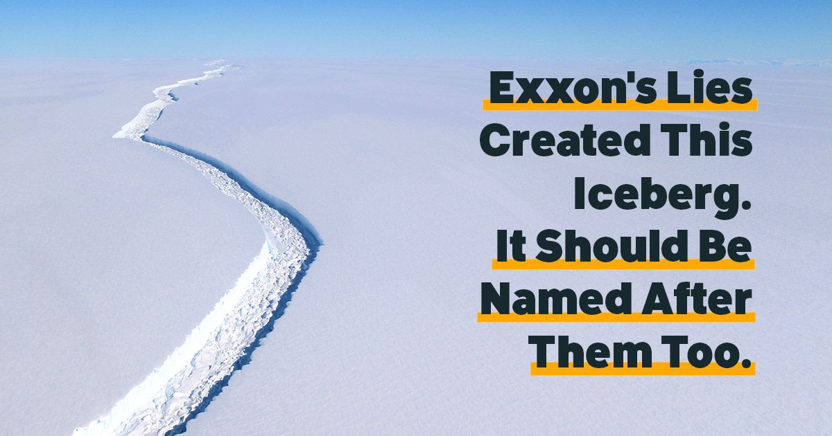 Call on the Antarctic Place Names Committee to name the Larsen C iceberg #ExxonKnew after Exxon&#39;s climate denial  http:// bit.ly/2sGxzhj  &nbsp;  <br>http://pic.twitter.com/Az26gi5WZE
