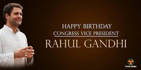 happy birthday to our beloved leader Rahul Gandhi ji.
