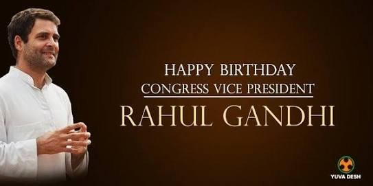 happy birthday to our beloved leader Rahul Gandhi ji.