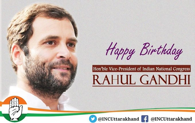Happy Birthday. Indian National Congress Vice president Sri  Rahul Gandhi ji. Congratulations