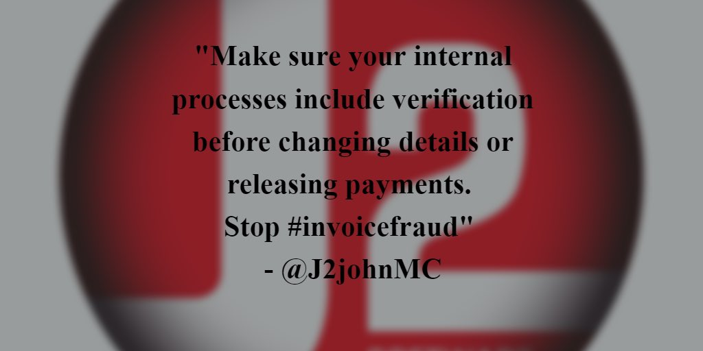 Have you reviewed internal processes around changing bank details. #j1toptip verify before changing. Invoice #fraud is growing #cybercrime<br>http://pic.twitter.com/RPdN7oNYU6