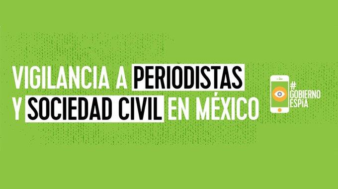 El Gobierno mexicano espía a periodistas y activistas con un software malicioso comprado a Israel
