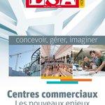 """Cette semaine, ne manquez pas le premier hors-série LSA dédié aux centres commerciaux >> """"Les nouveaux enjeux"""" #siec17 #retail #foncières"""