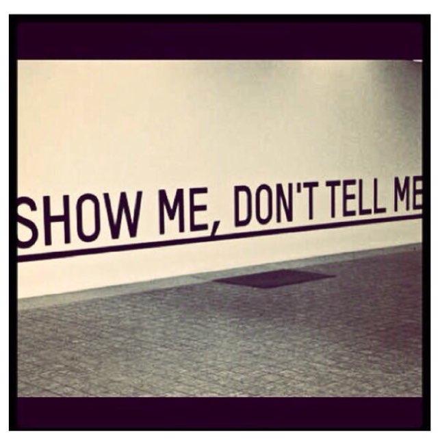 Show Me, Don&#39;t tell me.  #communication #Inspiration #StrongmanJohn #LifeLessons #Success #MondayMotivation #Faith<br>http://pic.twitter.com/o9Feo5bLsJ