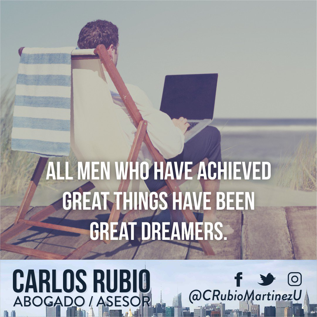 """""""All men who have achieved great things have been great dreamers"""" #CRubioMartinezU #motivacion #enfoque #lectores #frases #estilodevida<br>http://pic.twitter.com/yixSfoCyIM"""