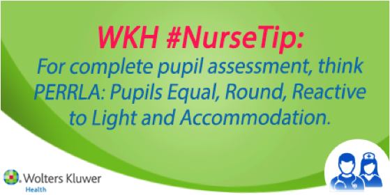 Wolterskluwerhealth On Twitter Wkh Nursetip For Complete Pupil