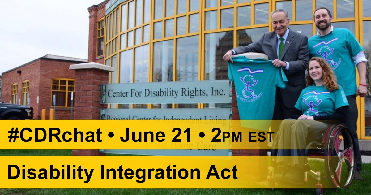 Join us on Wednesday, June 21st, 2pm EST for the #CDRchat to talk about the Disability Integration Act, #DIAToday! https://t.co/rcX0GET1e5 https://t.co/bJllwXLHyz