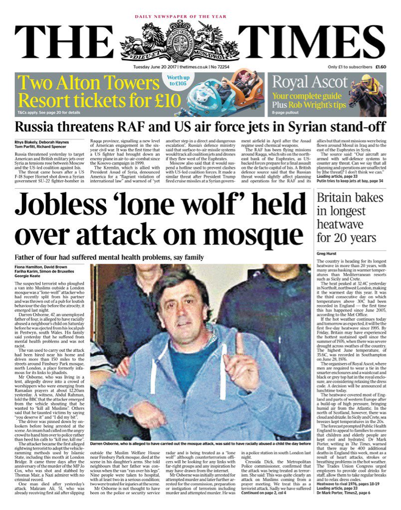 Tuesday's Times: 'Jobless 'lone wolf' held over attack on mosque' (via...