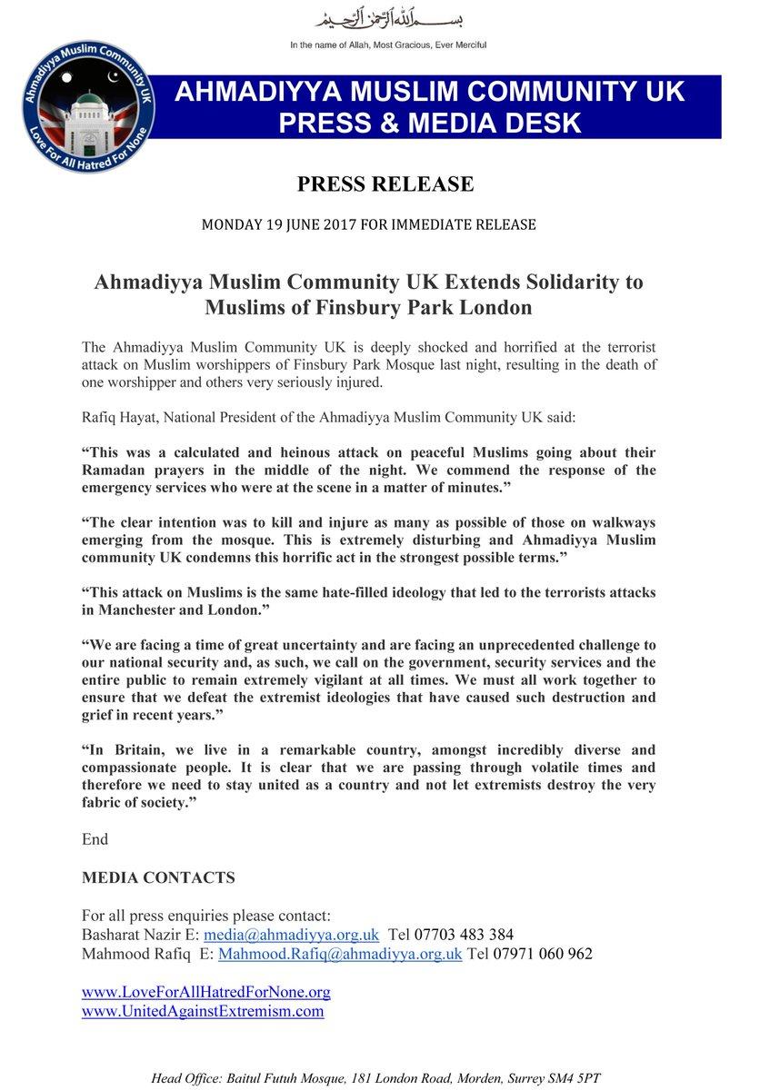 #PressRelease: #Ahmadiyya Muslim Community UK extends solidarity to Muslims of #FinsburyPark London.  http://www. loveforallhatredfornone.org/ahmadiyya-musl im-community-uk-extends-solidarity-to-muslims-of-finsbury-park-london/ &nbsp; … <br>http://pic.twitter.com/x6yXJatgYP