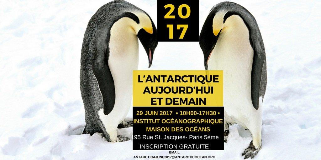 PARIS 29 June &quot;#Antarctica Today &amp; Tomorrow&quot; - Programme:  http:// goo.gl/52y0tf  &nbsp;   (ENG)  http:// goo.gl/h6olW0  &nbsp;   (FR) #Climate #Ocean #Climat <br>http://pic.twitter.com/LJJQoNUNFg