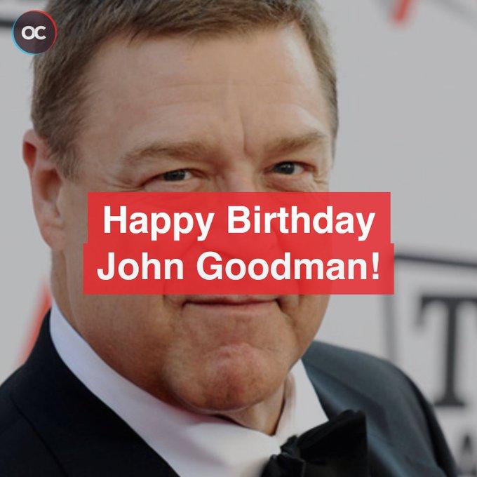 Happy Birthday to the great John Goodman!