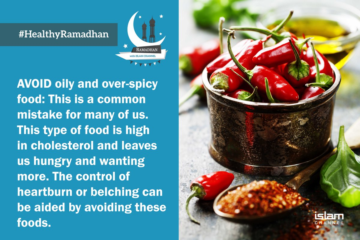 Islam channel on twitter avoid oil and very spicy food when you islam channel on twitter avoid oil and very spicy food when you are fasting healthyramadhan forumfinder Choice Image