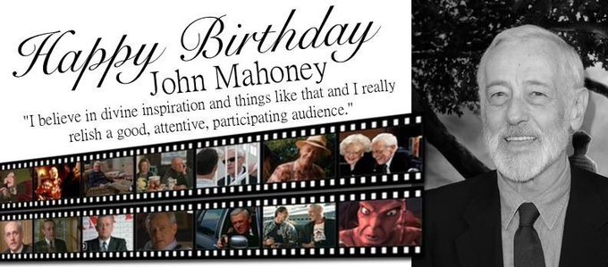 Happy Birthday to the legendary, John Mahoney.
