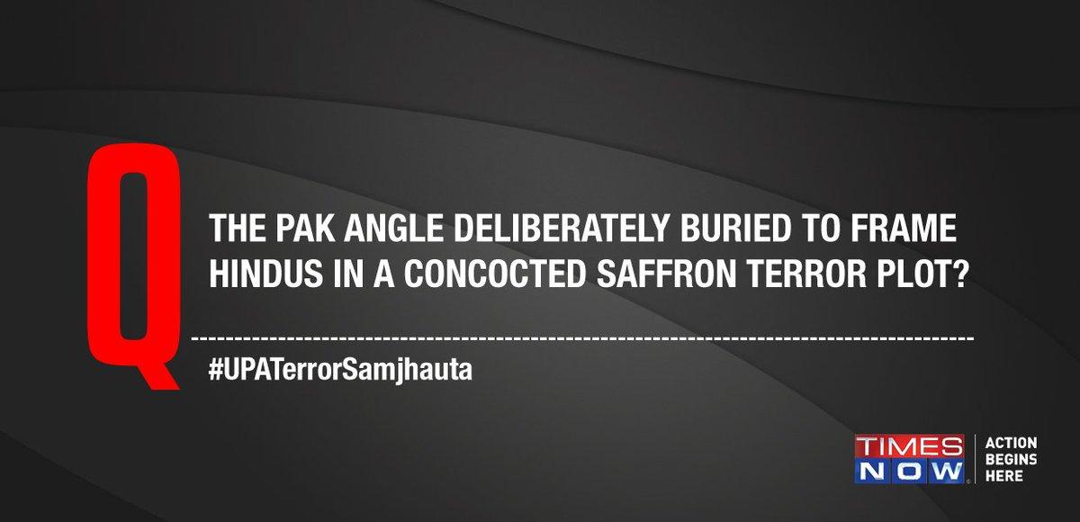 Was the Pak angle deliberately buried to frame Hindus in a concocted saffron terror plot? #UPATerrorSamjhauta