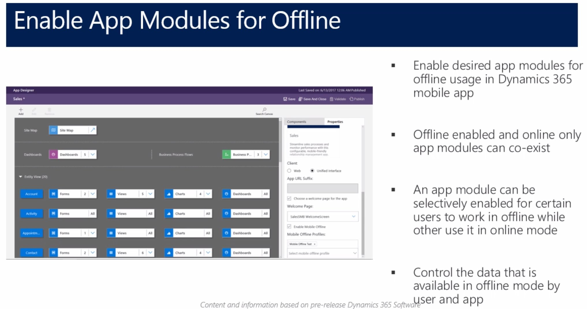"""Target different #MSDyn365 App Modules for online and offline usage. No more """"only one MoCA app for all #MSDynCRM user"""" limitation then. https://t.co/xy7ioZYNdc"""