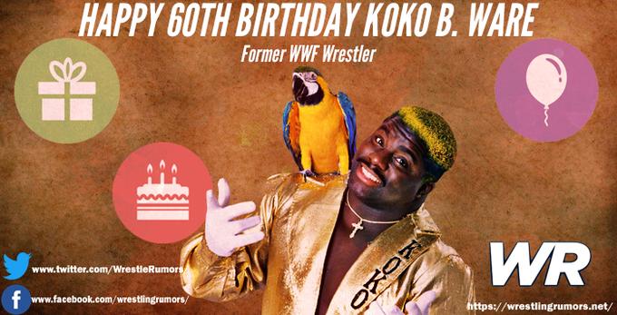Happy Birthday Koko B. Ware!  From the Wrestling Rumors team!