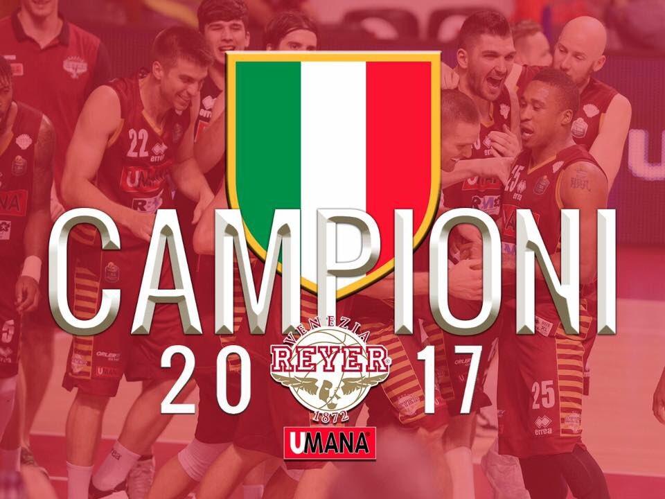 Reyer Venezia Campione d'Italia 2016-2017 di Basket
