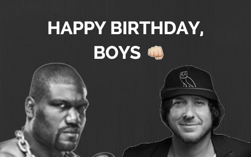 Happy Birthday to @Rampage4Real and @IamToddyTickles!  Do it up big, b...