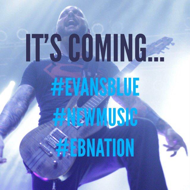 It's coming... #evansblue #newmusic #EBnation https://t.co/jCYuwDwqol