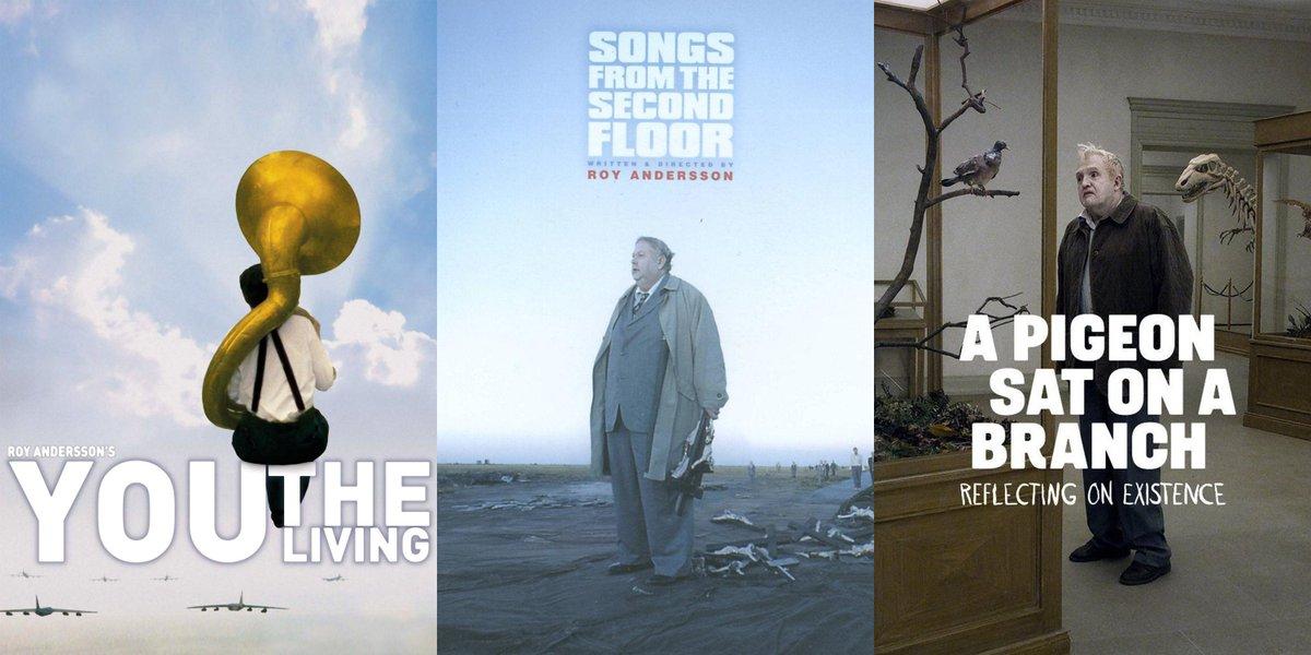 ثلاثية الوجود للمخرج السويدي روي أندرسون Songs From The Second Floor You,  The Living A Pigeon Sat On A Branch... ...