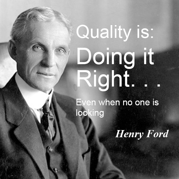 Quality means doing it right even when no one is looking - Henry Ford <br>http://pic.twitter.com/HPj3Oq3oUZ #insolvency