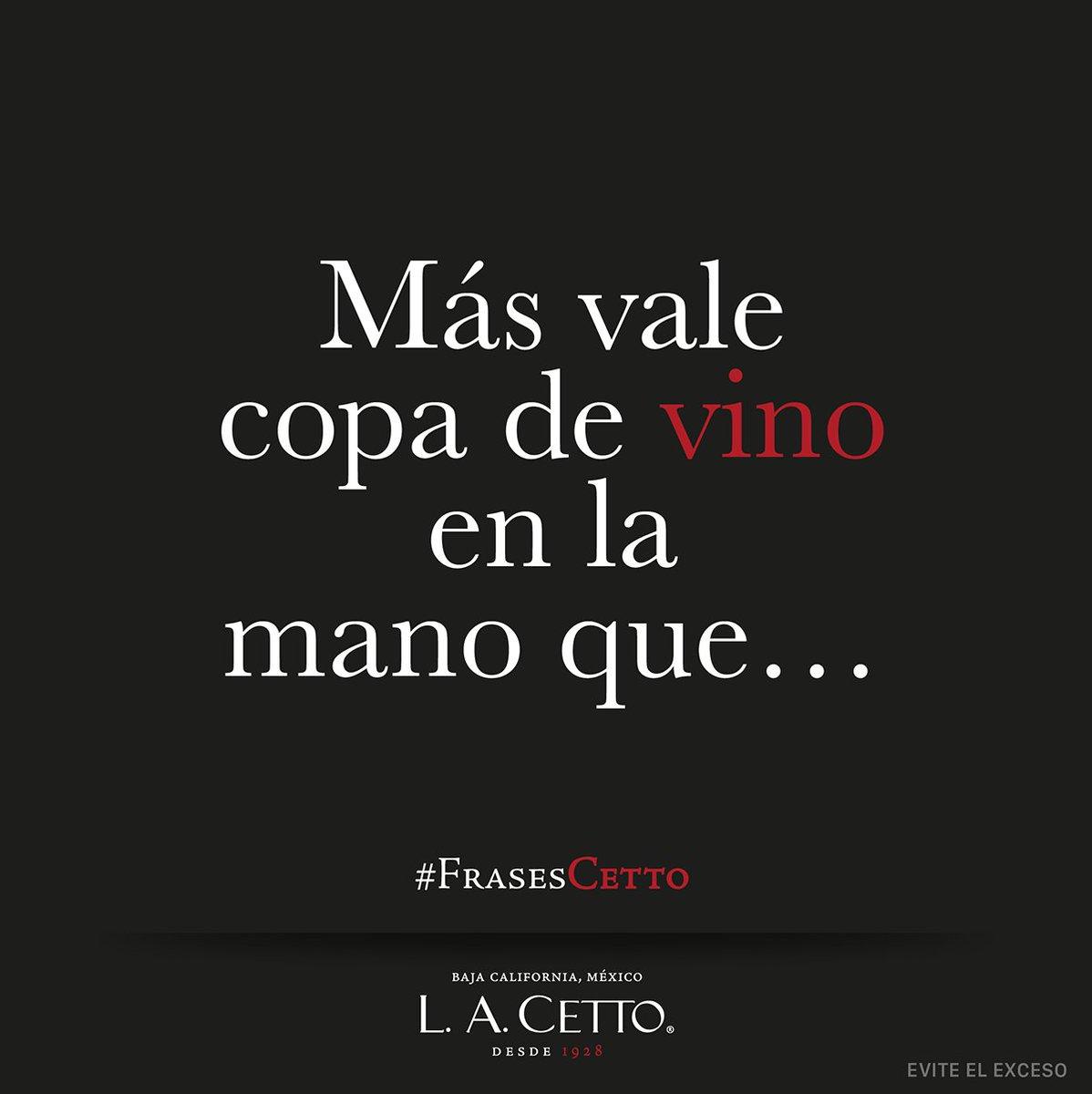 Vinos L A Cetto בטוויטר Completa La Frase Más Vale Copa