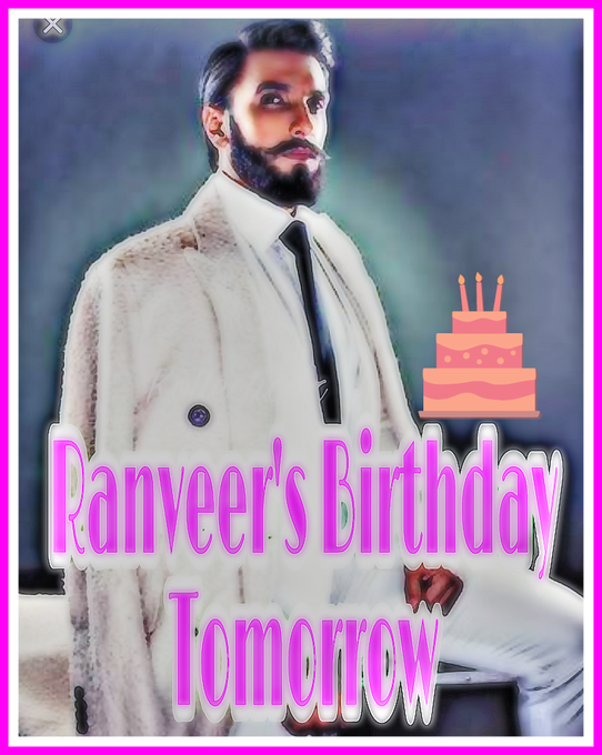 And Its Baba\s Birthday Tomorrow..Yippeeee      9 Hours More to Go.. Happy Birthday Ranveer Singh