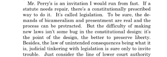 Gorsuch's 1st dissent:  'the difficulty of making new laws isn't some bug ... it's the point of the design, the better to preserve liberty'