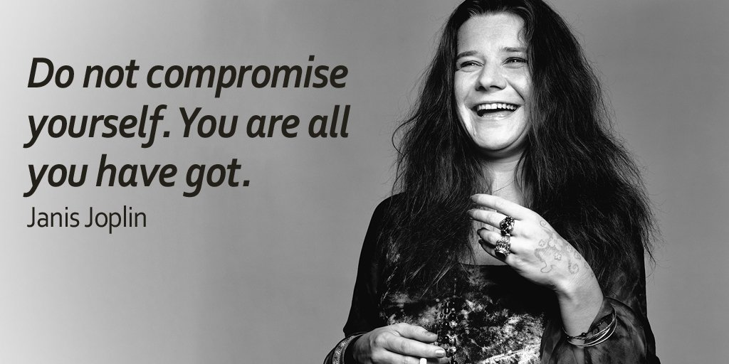 Do not compromise yourself. You are all you have got. - Janis Joplin #quote <br>http://pic.twitter.com/k0htrLKr3X