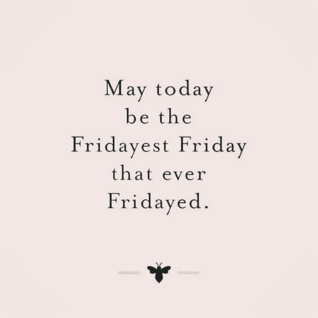 May today be the Fridayest Friday that ever Fridayed! #friYaY <br>http://pic.twitter.com/8S9HLfHH7K