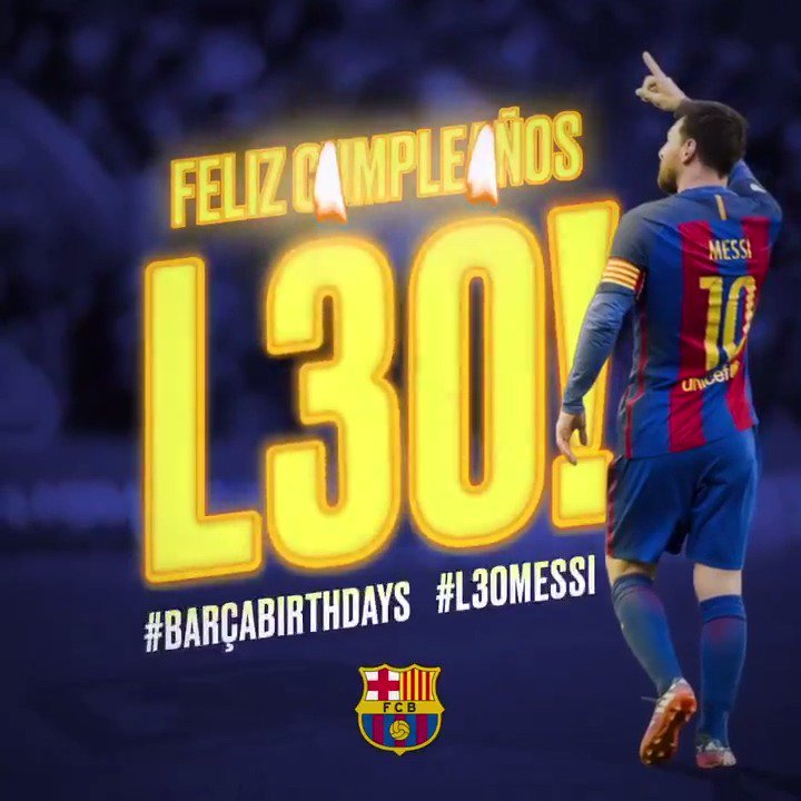 #L30MESSI 👑 🎂  Happy birthday, Leo! He turns 30 today 🎁 https://t.co/M...