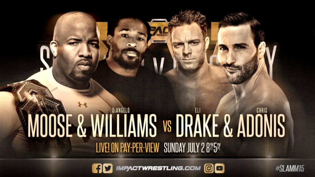 iMPACT Slammiversary XV: DeAngelo Williams e Moose vs. Chris Adonis e Eli Drake