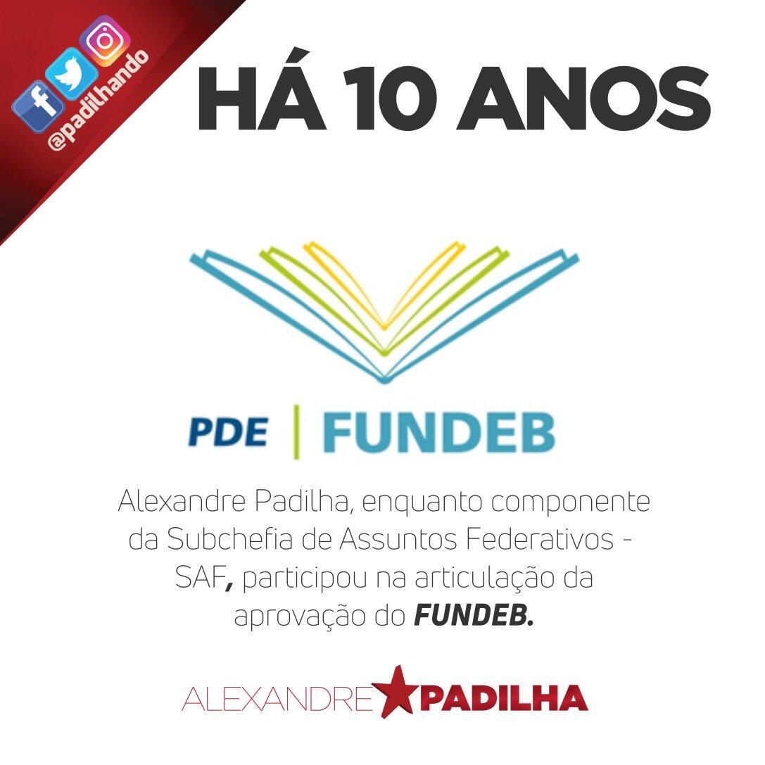 #LINHADOTEMPO:há 10 anos ajudei a instituir o Fundo de Man.e Desen.da Edu.Básica e Valorização dos Prof.da Educação-Fundeb, juntoc/pres.Lula