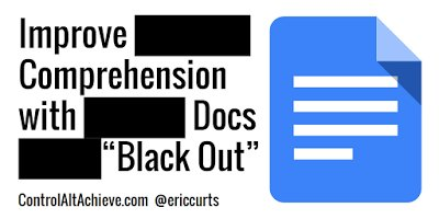 Improve Reading Comprehension with Google Docs &quot;Black Out&quot;  http://www. controlaltachieve.com/2016/11/docs-b lackout.html &nbsp; …  #edtech <br>http://pic.twitter.com/Wdc9nVoSHz