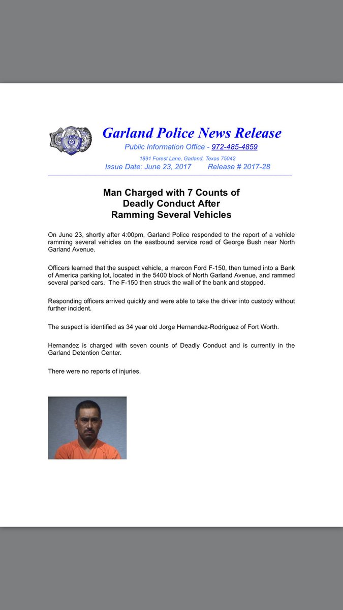 garland police pio on twitter press release man charged with 7 counts of a deadly conduct after ramming several vehicles