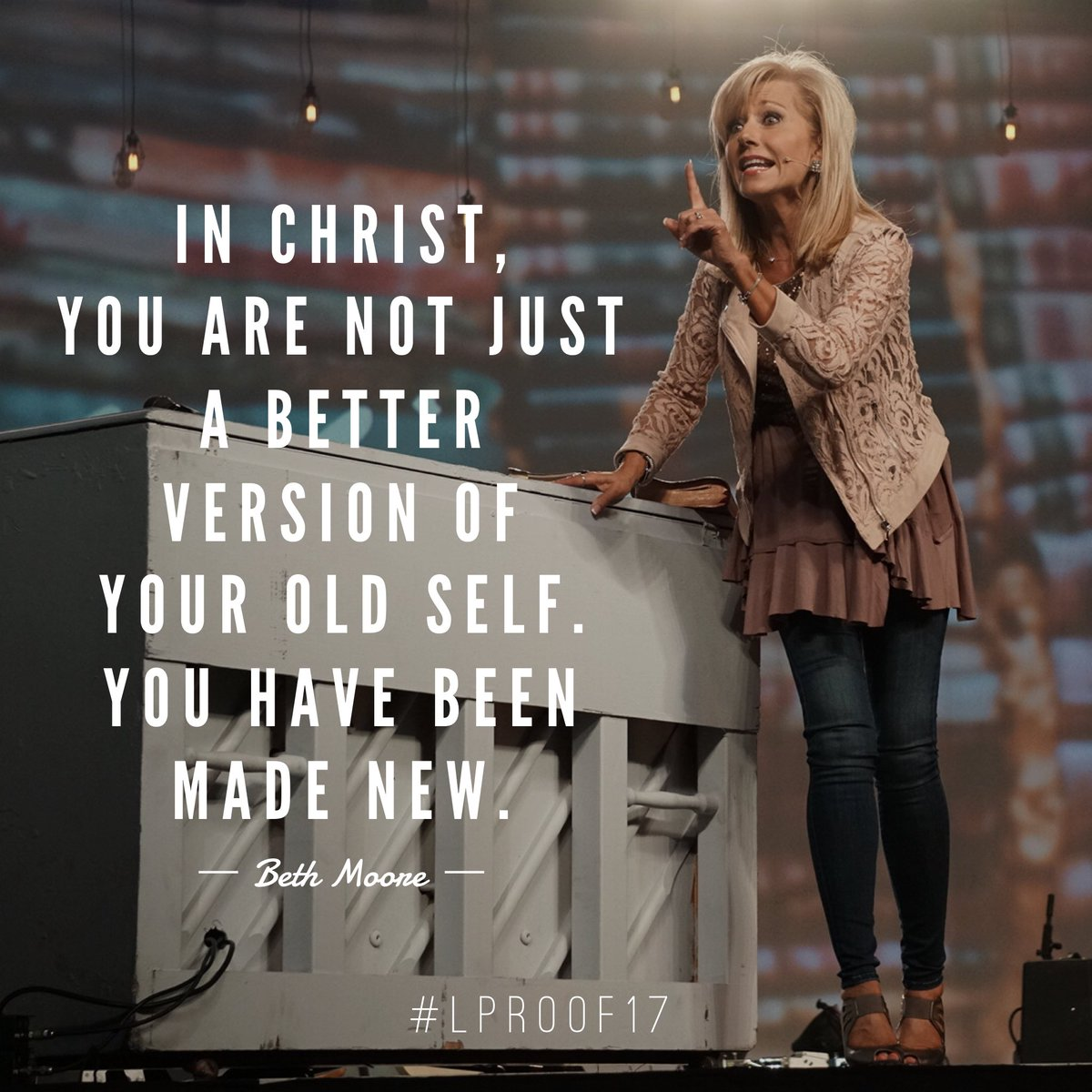 You have been made new. #LProof17 https://t.co/dbXJs5TNpU