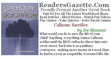 Calhoun: Sacrifice .@JEMansour #Mystery #Adventure #Horror https://t.co/mo7DDP4S7l An impossible choice? What would you do t #novels 1