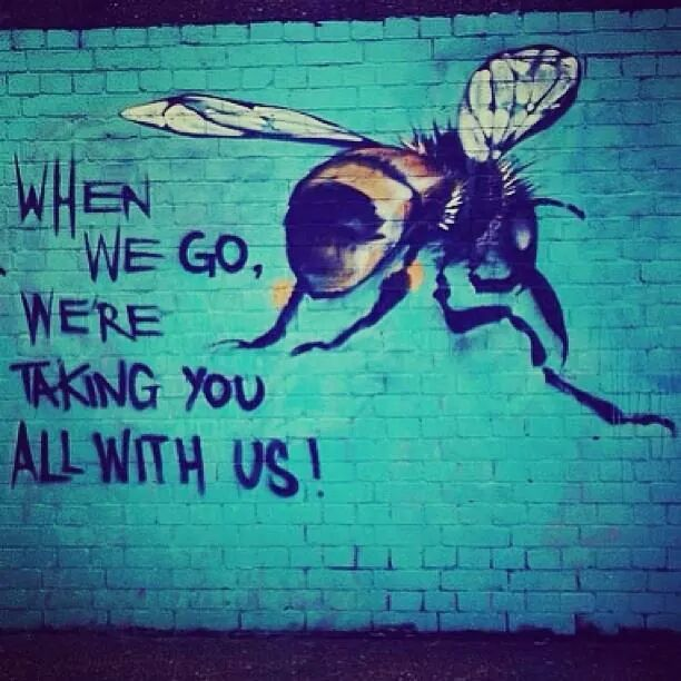 &quot;Save the #Bees, Save the Humans.&quot;  ~ modern day #quote   please #share <br>http://pic.twitter.com/kgre4bHoZ1