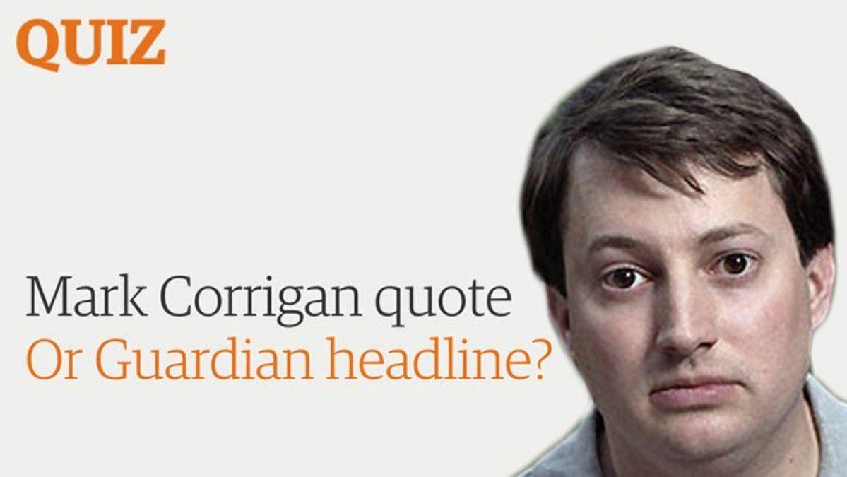 Mark Corrigan quote or Guardian headline? -- @RealDMitchell https://t.co/D92uvnZBHs