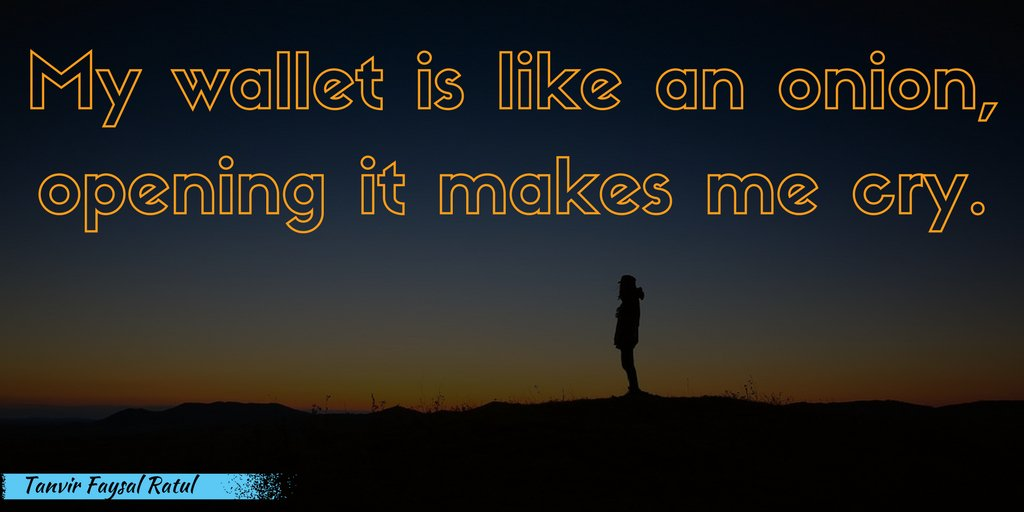 My wallet is like an onion, opening it makes me cry. #Life #Fact #World<br>http://pic.twitter.com/TJDJ0NOGA6