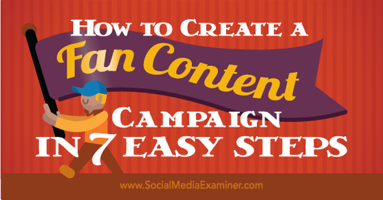 RT Follow @Sam___Hurley 'How to Create a Fan Content Campaign in 7 Easy Steps https://t.co/lizV8B2Vd3  #socialmedia #Authors