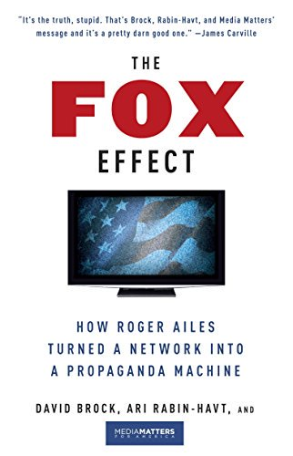 The Fox Effect: How Roger Ailes Turned a Network into a Propaganda Machine amzn.to/2r6gb4U