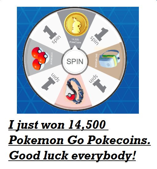 I just got my 14500 #PokemonGo #Pokecoins from this special #Pokemon #giveaway.  Spin the wheel and #win if lucky:  http:// pokemongoguide.free.bg/spin-to-win-Po kecoins/ &nbsp; …  <br>http://pic.twitter.com/gBCw80TwHZ