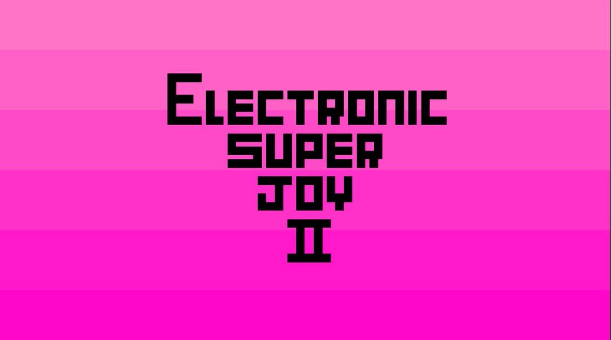 I'm going to make Electronic Super Joy 2. Come help me do it! https://t.co/Oc4lBtYmqM (plz rt) https://t.co/91oU4pb8JH