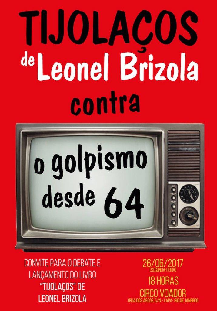 segunda-feira terei a honra de participar do debate de lançamento do livro com os 'tijolaços' de leonel brizola no lendário circo voador, RJ