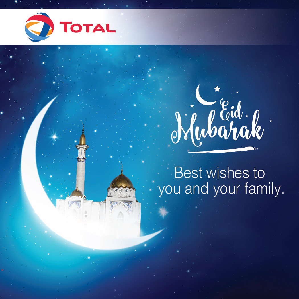 #TOTAL wishes the #Muslim Community a Blessed EID  #TOTALExcellium #TOTALServicesApp #EidMubarak <br>http://pic.twitter.com/4HLygR3Dhy